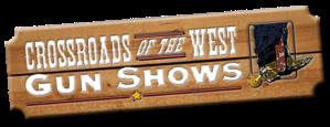 Crossroads of the West Gun Shows